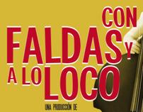 """CARTEL Y SESION """"Con Faldas y a lo Loco"""""""