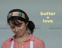 Butter + Love