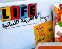 The Game of Life...the Lebanese Way! - Game Design
