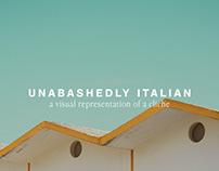 Unabashedly Italian