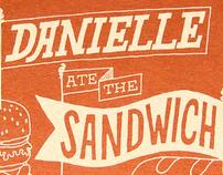Danielle Ate The Sandwich T-Shirts