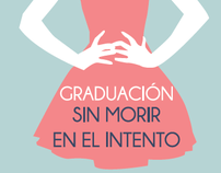 """Graduación sin morir en el intento"" Prom Day Guide"