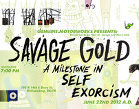 """SAVAGE GOLD """"A Milestone in Self Exorcism"""" 2012"""
