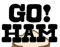Go Ham