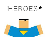 Heroes*