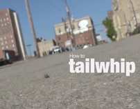 How to Tailwhip