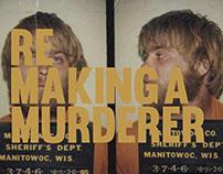 REMAKING A MURDERER