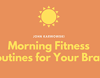 John Karwowski | Morning Routines for Your Brain