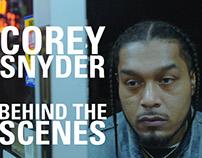 Corey Snyder Behind the Scenes