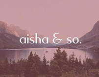 aisha & so. // ID Visual