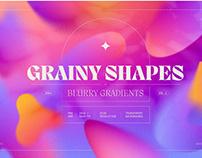 Grainy Shapes & Blurry Gradients