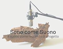 Sono come Suono, il suono come requisito di progetto