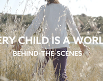 Every Child is a World - Behind The Scenes