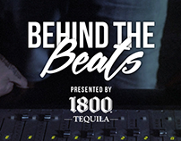 Behind The Beat | 1800 Tequila