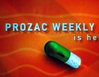 Prozac Weekly
