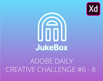 Adobe XD Daily Creative Challenge #6 - 8: Music App