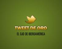 El Ojo de Iberoamerica - El Tweet de Oro