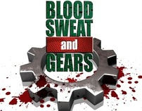 Blood, Sweat & Gears