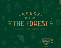 THE FOREST - HYGGE