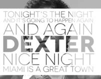 Dexter - Tonight's the night Wallpaper
