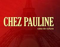 Chez Pauline - Material impresso e rede social