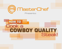 MasterChef - Cook A Cowboy Quality Steak