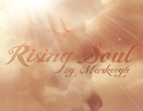 """""""Rising Soul"""""""