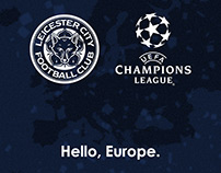 "Leicester City - ""Hello, Europe."""