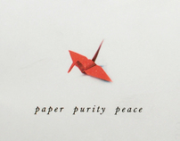 Paper, Purity, Peace