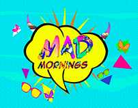 Mad Morning - Show Opener(Morning Hours)