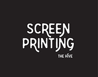 Screen Print Designs for The Hive Printing
