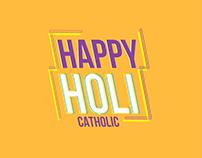Happy Holi • Catholic | SCC/PE