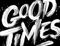 Hard Times Good Times