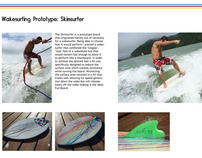 Skim Surfer Prototype