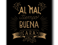 """Al mal tiempo, buena cara"" Type it out Loud"