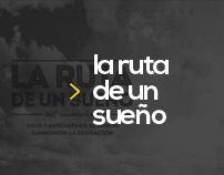 La ruta de un sueño al cambio Documental 2012