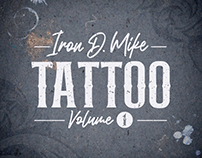 Iron D. Mike - Tattoo Vol. 1