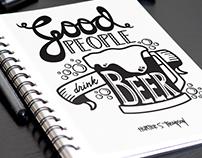 Good People Drink Beer - Handlettering