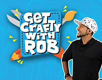 Get Crafty With Rob - Show Packaging, Animation
