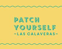 PATCH YOURSELF ~LAS CALAVERAS