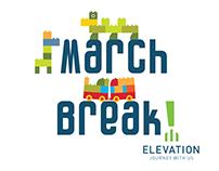 Elevation Waterloo - March Break Flyer