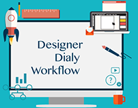 Designer Daily workflow
