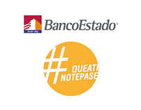 BancoEstado - #queatinotepase