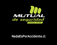 Nada es por accidente / Mutual de Seguridad