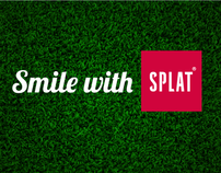 Smile with Splat