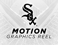 Chicago White Sox Motion Graphics Reel