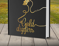 """""""Gold Diggers"""" for Neil Roake"""