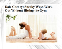 Dale Cheney - Sneaky Ways Work Out Without Hitting the