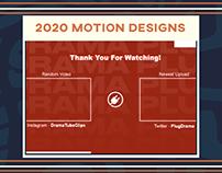 2020 Motion Designs