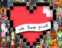 WE LOVE PIXEL - [PRINT]
